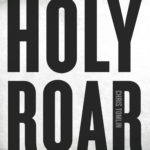 Chris Tomlin - Holy Roar