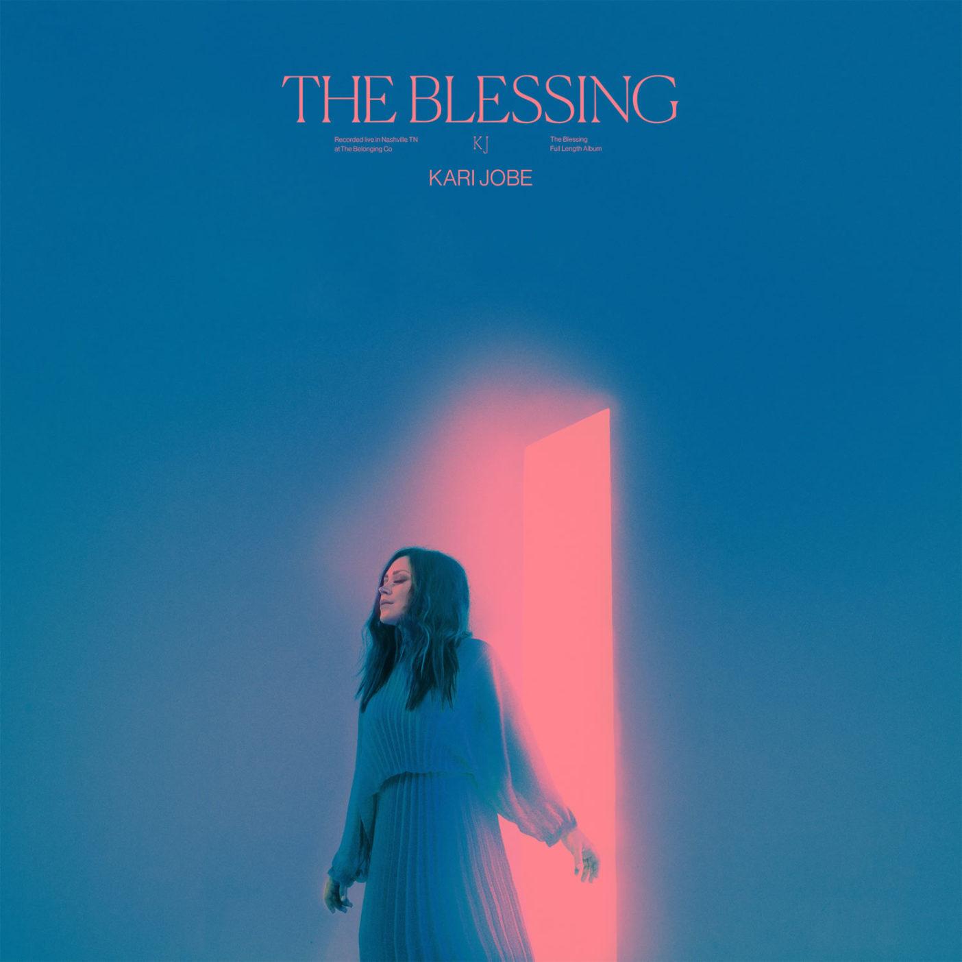 Kari Jobe - The Blessing