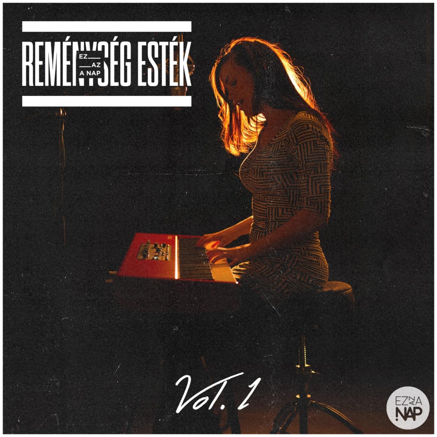Reménység Esték, Vol. 1 CD
