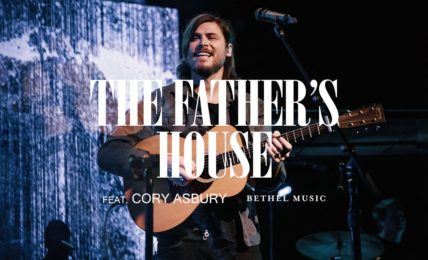 Cory Asbury The Fathers House