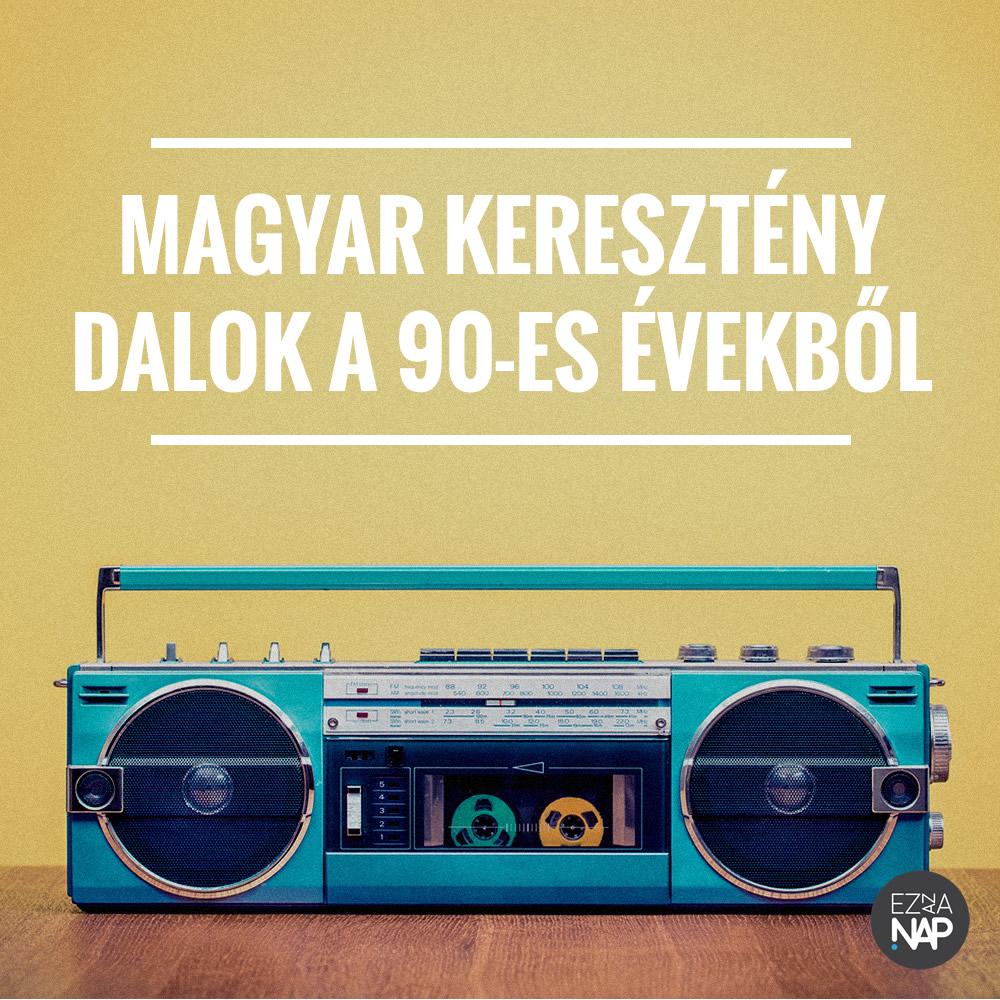 Spotify - Magyar keresztény dalok a 90-es évekből