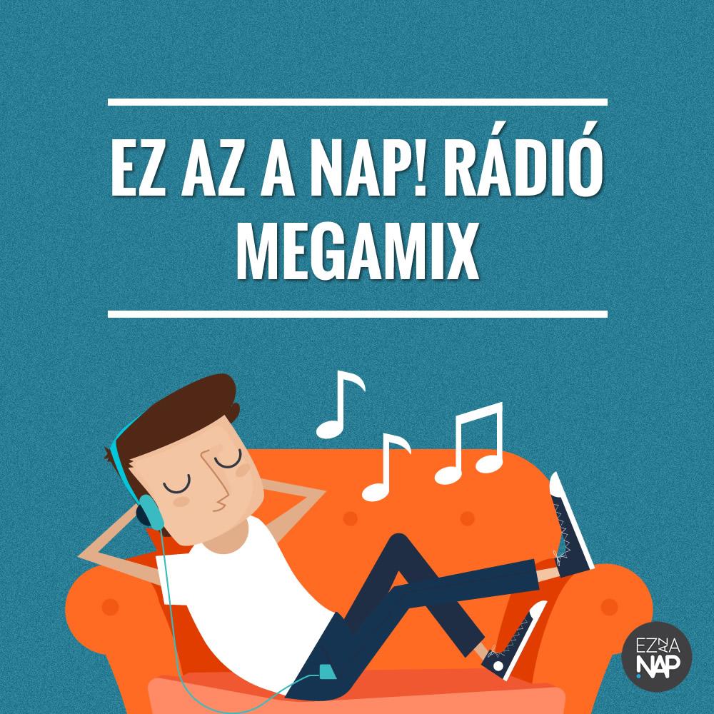 Spotify - Ez az a nap! Rádió Megamix