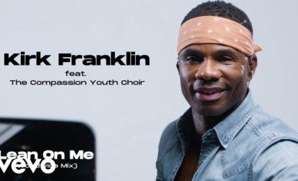 Kirk Franklin: Lean on Me
