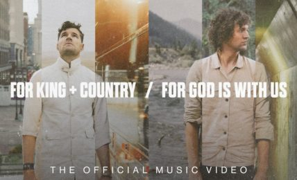for KING & COUNTRY: For God Is With Us